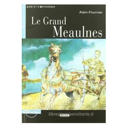 GRAND MEAULNES (LE) + CD  Vol. U