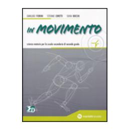 IN MOVIMENTO VOLUME UNICO Vol. U