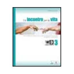 UN INCONTRO PER LA VITA 3 + LIBRO DIGITALE   LIBRO MISTO TESTO BASE VOL. 3
