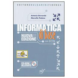 INFORMATICA DI BASE + CD NUOVA EDIZIONE VOL. U