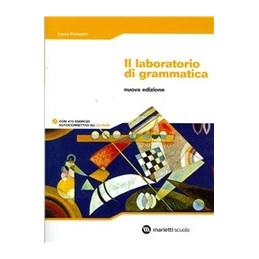 LABORATORIO DI GRAMMATICA + CD