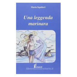 LEGGENDA MARINARA (UNA)  VOL. U