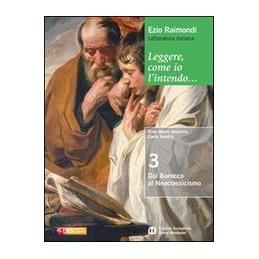 LEGGERE, COME IO L`INTENDO 3 DAL BAROCCO AL NEOCLASSICISMO Vol. 3
