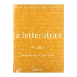 LETTERATURA (LA)   VOLUME 7 DAL DOPOGUERRA AI GIORNI NOSTRI VOL. 7