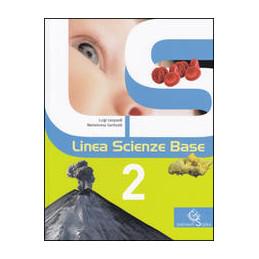LINEA SCIENZE BASE 2  VOL. 2