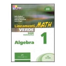 LINEAMENTI.MATH VERDE ALGEBRA 1 + CD ROM Vol. 1