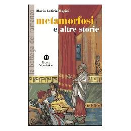 METAMORFOSI E ALTRE STORIE, NARR.