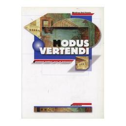MODUS VERTENDI   VERSIONI LATINE TRIENNIO  Vol. U