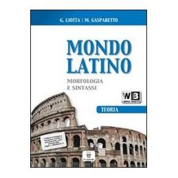 MONDO LATINO   LIBRO MISTO LABORATORIO 2 Vol. 2