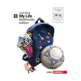 MY LIFE. BOOK1 + GETTING READY + EBOOK MULTIMEDIALE  (LMM LIBRO MISTO MULTIM)  Vol. 1