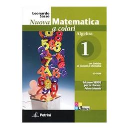 NUOVA MATEMATICA A COLORI   EDIZIONE VERDE ALGEBRA 1 + QUADERNO DI RECUPERO + CD ROM Vol. 1