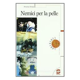 NEMICI PER LA PELLE, NARR. (288)