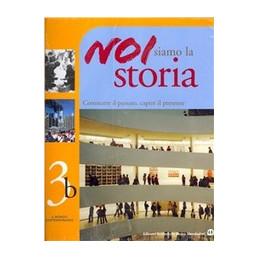 NOI SIAMO LA STORIA 3 IL MONDO CONTEMPORANEO VOL. 3