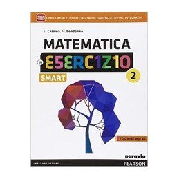 MATEMATICA ESERCIZIO SMART 2 VOL+MYLAB