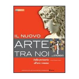 NUOVO ARTE TRA NOI (IL) 4 DAL BAROCCO ALL`IMPRESSIONISMO Vol. 4