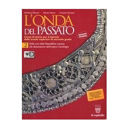 ONDA DEL PASSATO (L`) 2   LIBRO MISTO VOLUME Vol. 2