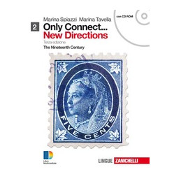 ONLY CONNECT ... NEW DIRECTIONS. VOL. 2 + CDROM (LIBRO+ONLINE) THE NINETEENTH CENTURY Vol. 2