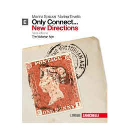 ONLY CONNECT ... NEW DIRECTIONS. VOL. E (LIBRO+ONLINE) THE VICTORIAN AGE Vol. U