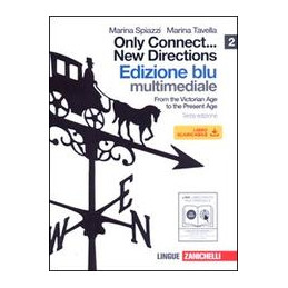 ONLY CONNECT ... NEW DIRECTIONS   BLU 2 +CDROM (LMM LIBRO MISTO MULTIMEDIALE) FROM THE VICTORIAN AGE