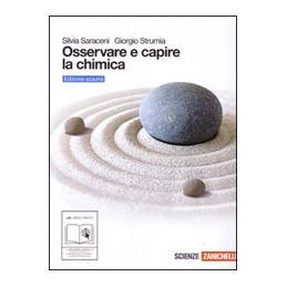 OSSERVARE E CAPIRE LA CHIMICA   ED. AZZURRA (LM LIBRO MISTO) VOLUME UNICO Vol. U