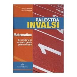 PALESTRA INVALSI DI MATEMATICA BIENNIO  VOL. U