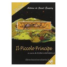PICCOLO PRINCIPE (CANTARELLA), NARR.