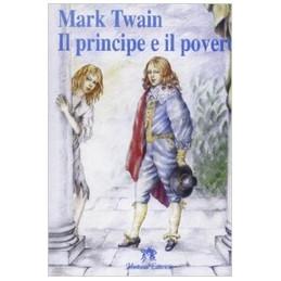 PRINCIPE E IL POVERO (IL)  Vol. U