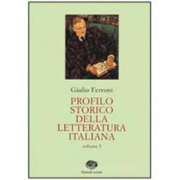 PROFILO STORICO DELLA LETTERATURA ITALIANA  VOL. U