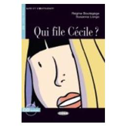 QUI FILE CECILE? + CD
