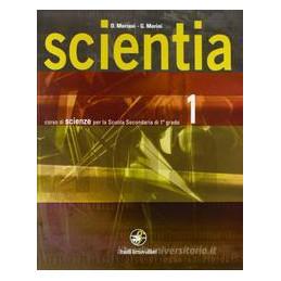 SCIENTIA CORSO DI SCIENZE PER LA SCUOLA SECONDARIA DI I∞GRADO Vol. 1
