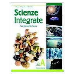 SCIENZE INTEGRATE   A SCIENZE DELLA TERRA Vol. U