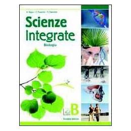 SCIENZE INTEGRATE   B BIOLOGIA Vol. U