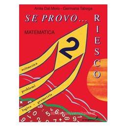 SE PROVO RIESCO 2, MATEMATICA