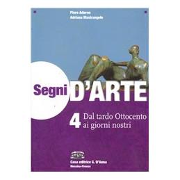 SEGNI D`ARTE DAL TARDO OTTOCENTO AI GIORNI NOSTRI Vol. 4