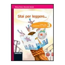 STAI PER LEGGERE... 3 GENERI, TEMI, LABORATORIO DELLE ABILITA` Vol. 3