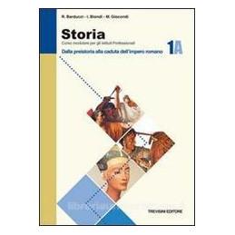 STORIA   1 A DALLA PREISTORIA ALLA CADUTA DELL`IMPERO ROMANO Vol. 1