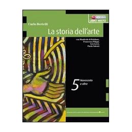 STORIA DELL`ARTE (LA) 5 NOVECENTO E XXI SECOLO Vol. 5
