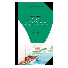 STORIE DEL MEDITERRANEO MITI LEGGENDE SCOPERTE AVVENTURE MITI LEGGENDE SCOPERTE AVVENTU Vol. U