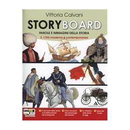 STORYBOARD VOL 2 + ME BOOK ED. DIGIT L`ETA MODERNA VOL. 2
