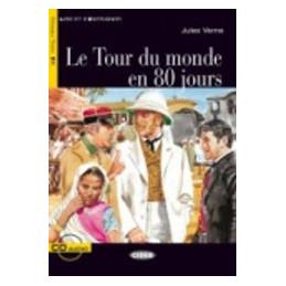 TOUR DU MONDE EN 80 JOURS (GUILMAULT) + CD