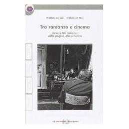 TRA ROMANZO E CINEMA + QUADERNO