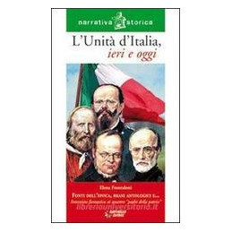 UNITA` D`ITALIA IERI E OGGI (L`)
