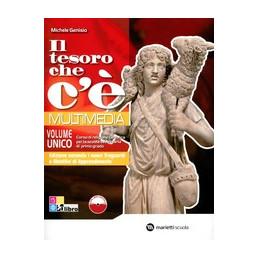 TESORO CHE C`E` MULTIMEDIA (IL) VOLUME UNICO + DOSSIER BIBBIA E CHIESA + LIBRO DIGITALE VOL. U