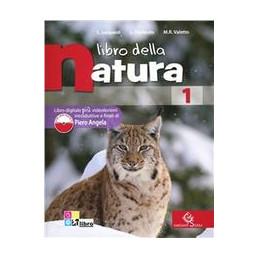 LIBRO DELLA NATURA VOLUME 1 + LIBRO DIGITALE 1 Vol. 1
