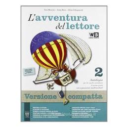 AVVENTURA DEL LETTORE (L`) 2 COMPLETO + LIBRO DIGITALE   LIBRO MISTO  Vol. 2