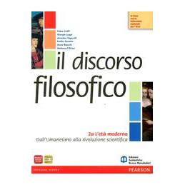 DISCORSO FILOSOFICO 2 A+B A.ETA` MODERNA DA UMAN. A RIVOL. SCIENT.   B.ETA` MODERNA DA UMAN. A HEGEL