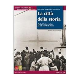 CITTA` DELLA STORIA 2+ATLANTE  Vol. 2