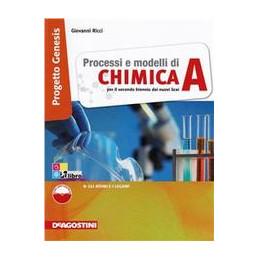 PROCESSI E MODELLI DI CHIMICA VOLUME A + LIBRO DIGITALE Vol. U