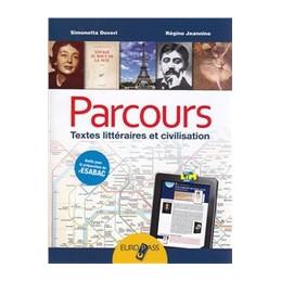 PARCOURS CULTURA E CIVILTA` FRANCESE  VOL. U