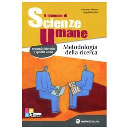 MANUALE DI SCIENZE UMANE METODOLOGIA DELLA RICERCA (IL)  Vol. U